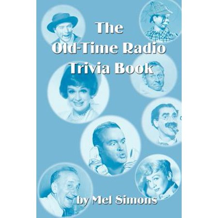 The Old-Time Radio Trivia (Old Time Radio Westerns)