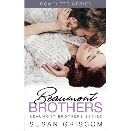 Beaumont Brothers Complete Series Box Set - eBook