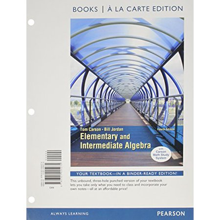Elementary and Intermediate Algebra, Books a la Carte (Elementary And Intermediate Algebra 4th Edition Hobbs)