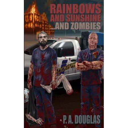 Rainbows and Sunshine... and Zombies](Rainbow Sunshine)