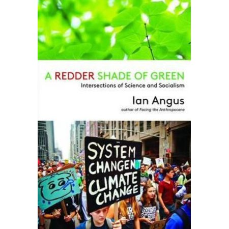 A Redder Shade Of Green  Intersections Of Science And Socialism