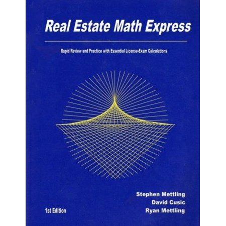 Real Estate Math Express  Rapid Review And Practice With Essential License Exam Calculations
