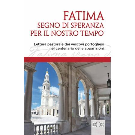 Fatima, segno di speranza per il nostro tempo -