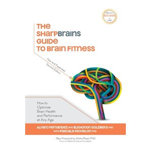 The Sharpbrains Guide to Brain Fitness (Paperback)