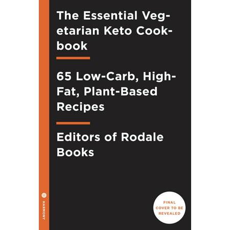 Halloween Vegetarian Recipes (The Essential Vegetarian Keto Cookbook : 65 Low-Carb, High-Fat Ketogenic Recipes: A Keto Diet)