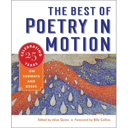 The Best of Poetry in Motion : Celebrating Twenty-Five Years on Subways and (Allama Iqbal Best Poetry In Urdu)