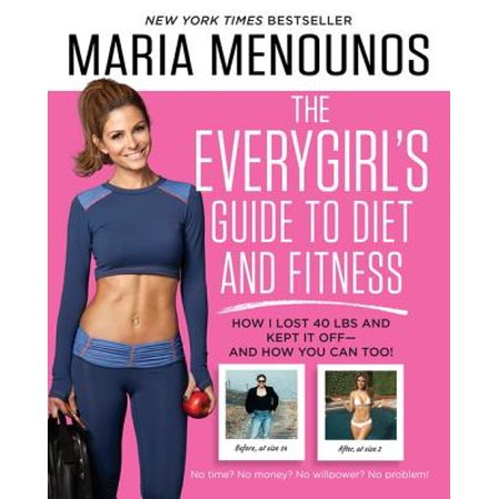 The EveryGirl's Guide to Diet and Fitness - eBook](Maria Menounos Halloween)