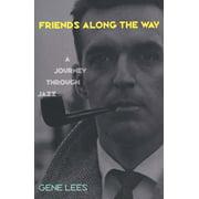 Friends Along the Way : A Journey Through Jazz
