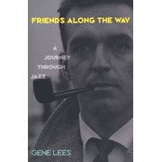 Friends Along the Way : A Journey Through Jazz