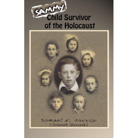 Sammy  Child Survivor Of The Holocaust