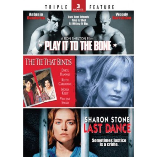 Play It To The Bone / The Tie That Binds / Last Dance