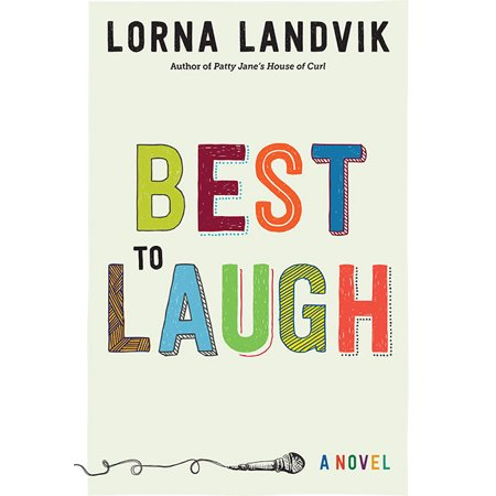 Best to Laugh : A Novel (Best Novels Of The 1990s)