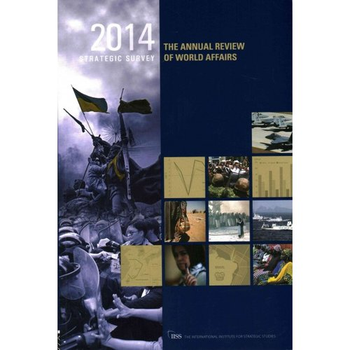 Strategic Survey 2014: The Annual Review of World Affairs