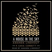 A House in the Sky - Audiobook