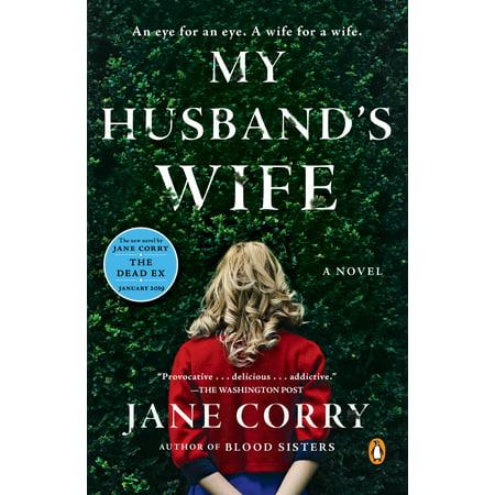 My Husband's Wife : A Novel