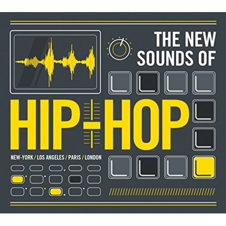 New Sounds of Hip Hop - New Sounds of Hip Hop