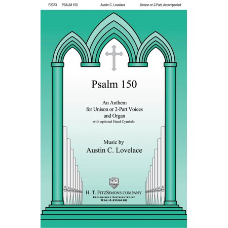 H.T. FitzSimons Company Psalm 150 UNIS/2PT composed by Austin - Austin Trading Company
