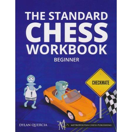 The Standard Chess Workbook   Beginner