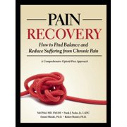Pain Recovery : How to Find Balance and Reduce Suffering from Chronic Pain