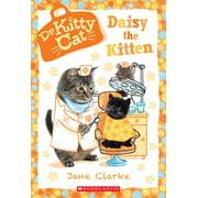 Dr. Kittycat: Daisy the Kitten (Dr. Kittycat #3) (Paperback)