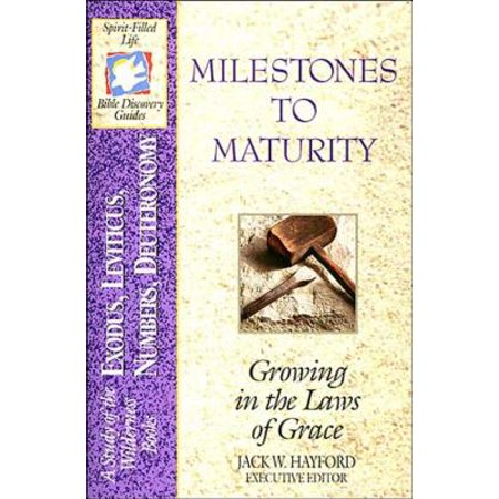 The Spirit-Filled Life Bible Discovery Series : B2-Milestones to Maturity