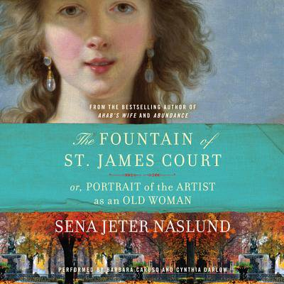 - The Fountain of St. James Court; or, Portrait of the Artist as an Old Woman Unab - Audiobook