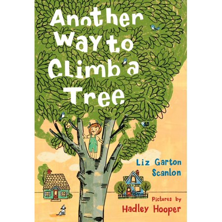 Another Way to Climb a Tree (Hardcover) (Another Way To Say Good Luck In Sports)