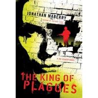 The King of Plagues : A Joe Ledger Novel