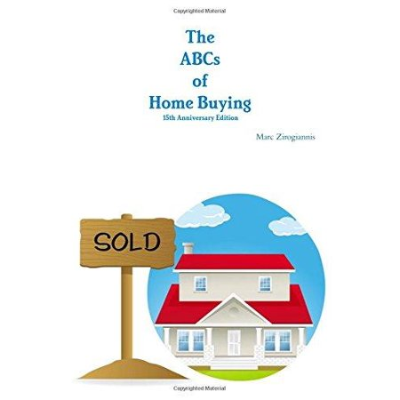 The Abcs Of Home Buying  15Th Anniversary Edition