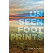 Unseen Footprints : Encountering the Divine along the Journey of Life