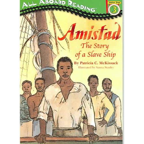 Amistad: The Story Of A Slave Ship