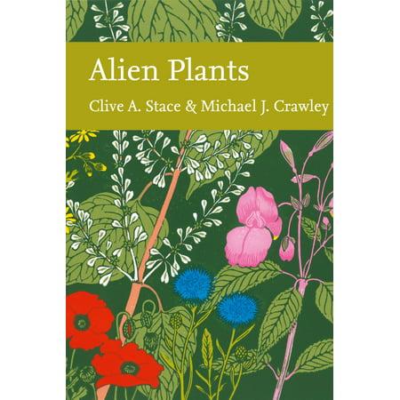 Alien Plants (Collins New Naturalist Library, Book 129) - eBook - Jardines Naturalists Library