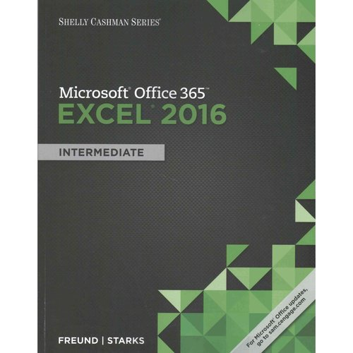 Shelly Cashman Microsoft Office 365 & Excel 2016: Intermediate