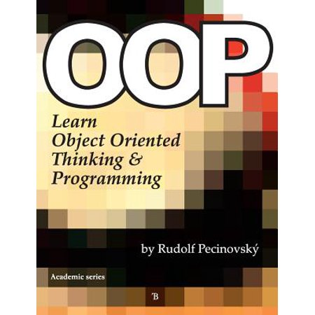 Oop - Learn Object Oriented Thinking and