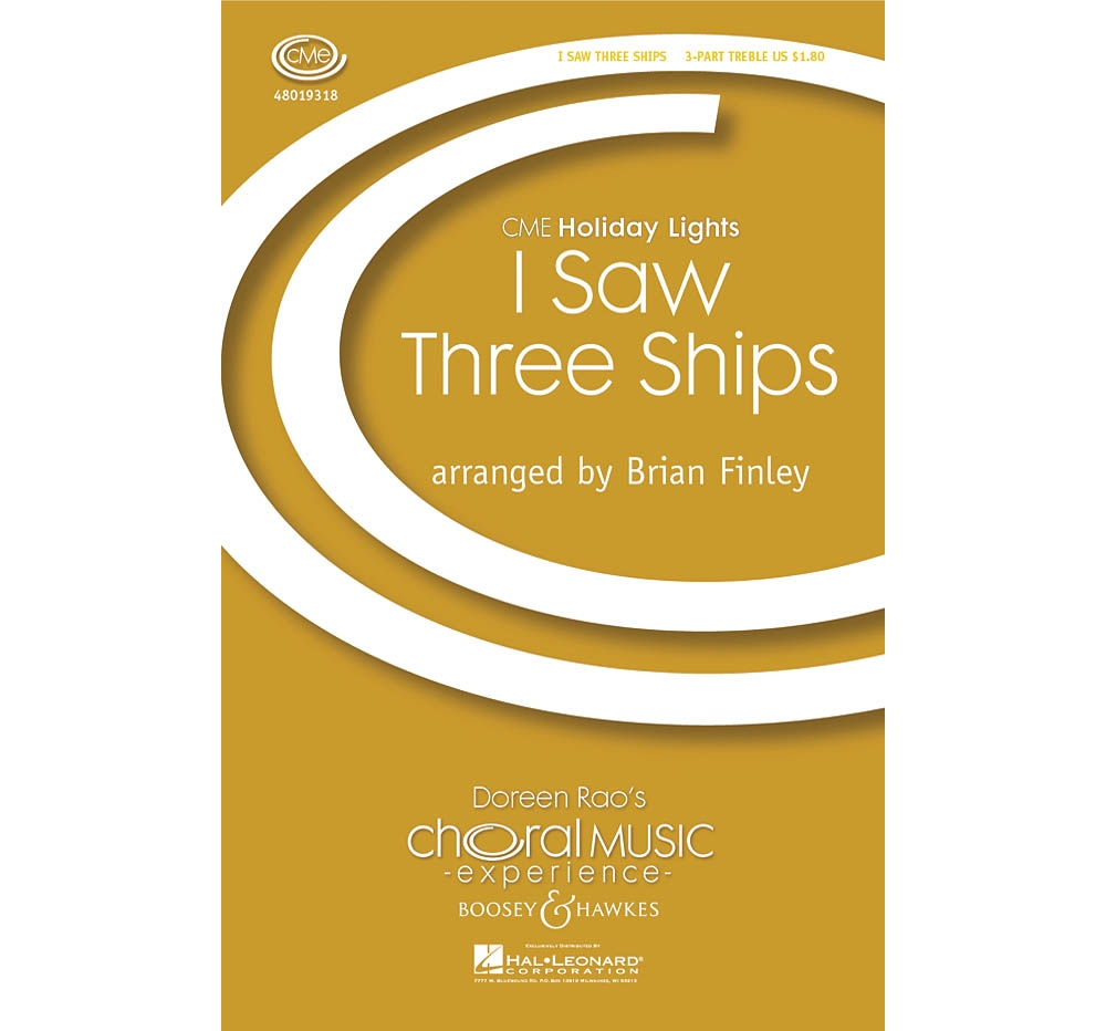 Boosey and Hawkes I Saw Three Ships (CME Holiday Lights) 3 Part Treble arranged by Brian Finley by