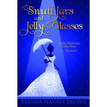 Snuff Jars and Jelly Glasses - eBook