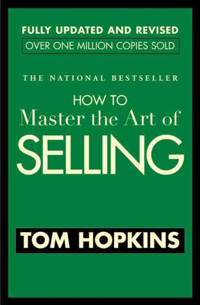 How To Master The Art Of Selling by
