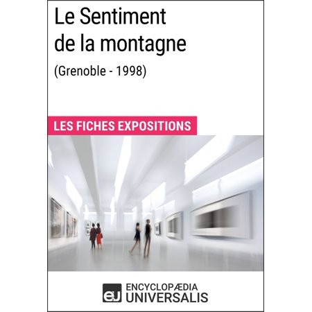 Le Sentiment de la montagne (Grenoble - 1998) - eBook