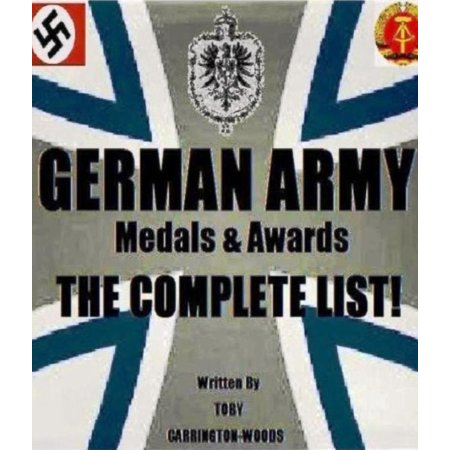 German Army Medals & Awards: The Complete List - eBook Army Awards And Medals