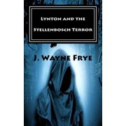 Lynton: Lynton and The Stellenbosch Terror (Paperback)