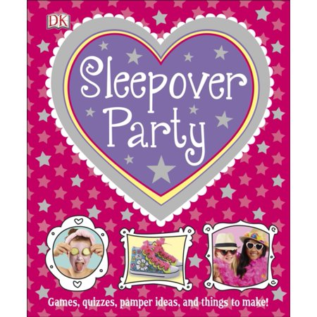 Sleepover Party (Dk Activities) (Hardcover) (Party Activities)
