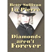 Diamonds Aren't Forever - eBook