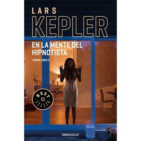 En la mente del hipnotista (Inspector Joona Linna 5) - (Libro Vendele Ala Mente No A La Gente)