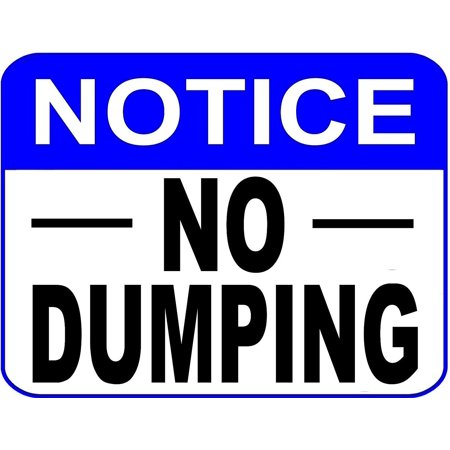 Notice No Dumping 11 inch by 9.5 inch Laminated
