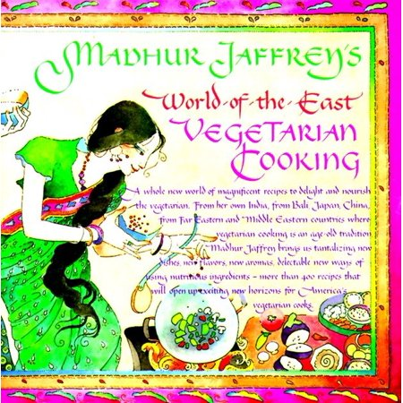 Madhur Jaffrey's World-of-the-East Vegetarian