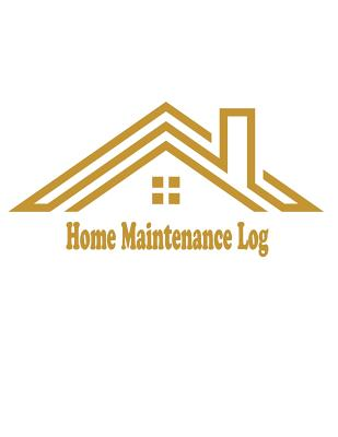 Home Maintenance Log : Repairs and Maintenance Record Log Book SHeet for Home, Office, Building Cover 4 by