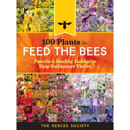 100 Plants to Feed the Bees - Paperback