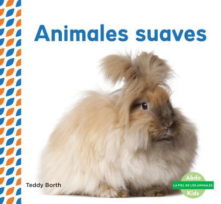Animales Suaves (Soft & Fluffy Animals )