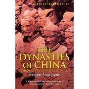 A Brief History of the Dynasties of China by Bamber Gascoigne