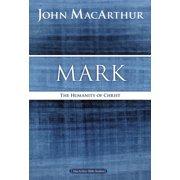 MacArthur Bible Studies: Mark: The Humanity of Christ (Paperback)